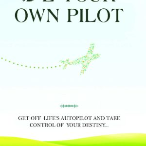Be Your Own Pilot Book